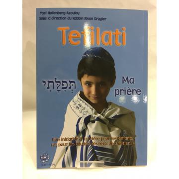 Tefilati Ma prière