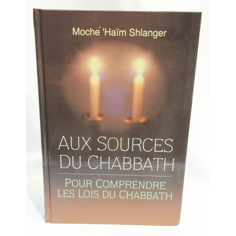 aux sources du chabbath