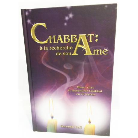 Chabbat: a la recherche de son âme