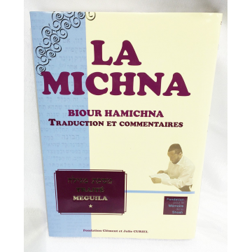 La Michna- Traité Méguila- traduction et commentaires-