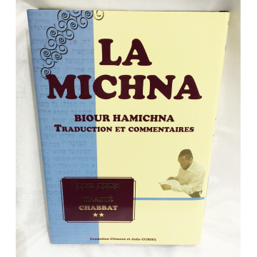 La Michna- Traité Chabbat T2- traduction et commentaires-