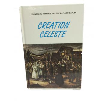 Création Céleste- guide du mariage juif- rav Arié Kaplan
