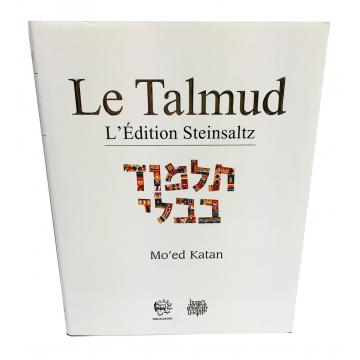 Le Talmud Mo'ed Katan L'Edition Steinsaltz