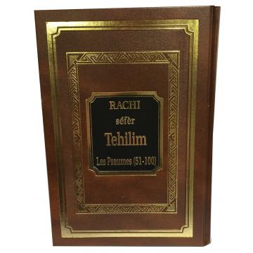RACHI - séfèr Téhilim - Les Psaumes (51-100)