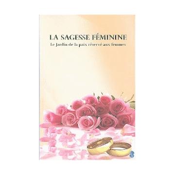 La sagesse feminine - Le jardin de la paix réservé aux femmes