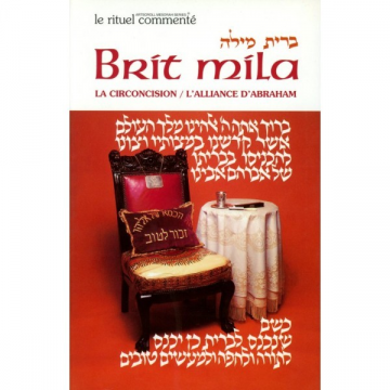 Brit Mila - La circoncision / L'Alliance d'Abraham