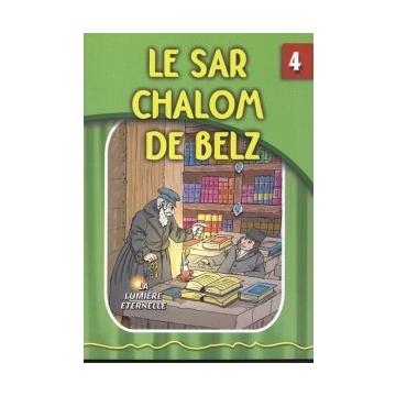 La lumière éternelle - Le Sar Chalom de Belz