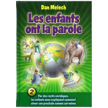 Dan Melech - Les enfants ont la parole 2