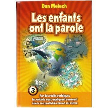 Dan Melech - les enfants ont la parole 3