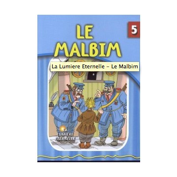 La lumière éternelle - Le Malbim