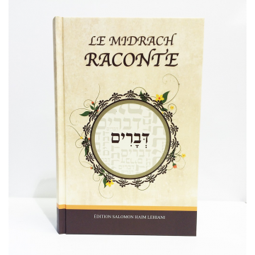 Le Midrach raconte- DEVARIM-