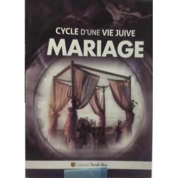 Mariage- cycle d'une vie juive