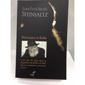 Adin Even-Israël STEINSALTZ Mon Maître, le Rabbi
