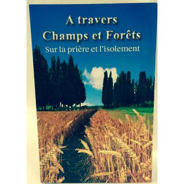 À travers champs et forêts