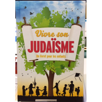Vivre son judaisme un livret pour les enfants