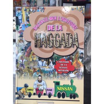 Raconte moi l'histoire de la haggada