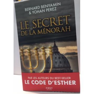LE SECRET DE LA MENORAH bernard benyamin et yohan perez