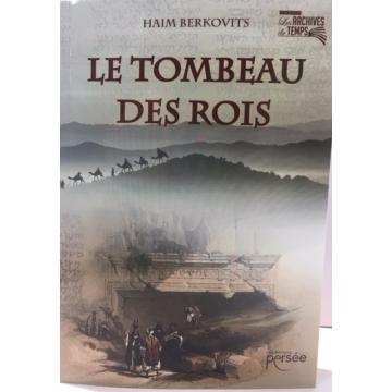 LE TOMBEAU DES ROIS de Haim Berkovits