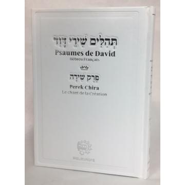Tehilim-Psaumes de David, hebreu français- perek chira