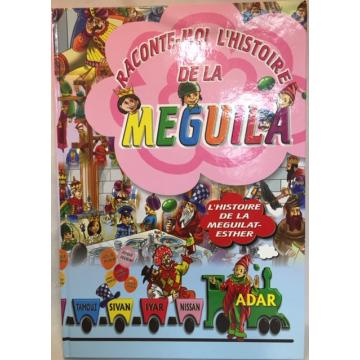 Raconte moi l'histoire de La MEGUILA -histoire de la meguilla d'esther