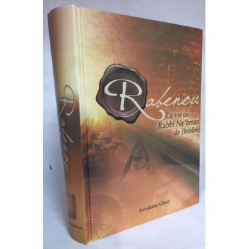 Rabenou- la vie de Rabbi Na' hman de Breslev