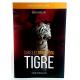 Dans les griffes du tigre