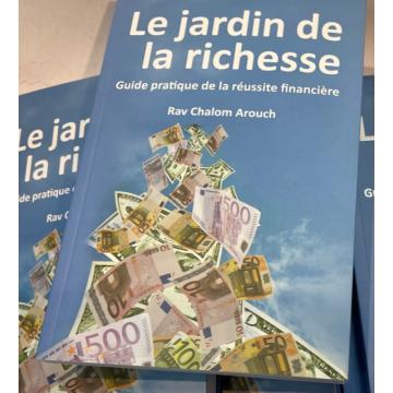 LE JARDIN DE LA RICHESSE Guide pratique de la réussite financière