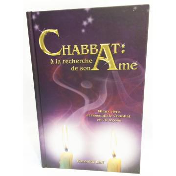 Chabbat: à la recherche de son âme