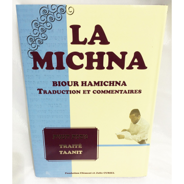 La Michna -Traité Chabbat T1- traduction et commentaires-