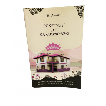 Le Secret de la Couronne- secret du bonheur conjugal-