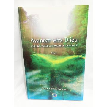 Avancer vers Dieu- une nouvelle approche ancestrale-