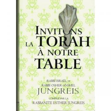 Rabbi Israël et Rabbi Osher - Anshel Jungreis - Invitons la Torah à notre table