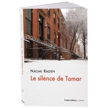 Le silence de Tamar- Naomie Ragen-