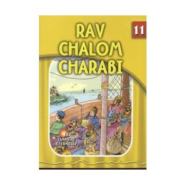 La lumière éternelle - Rav Chalom Charabi
