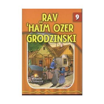 La lumière éternelle - Rav 'Haïm Ozer Grodzinski