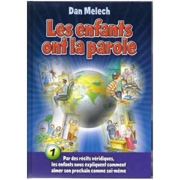 Dan Melech - les enfants ont la parole