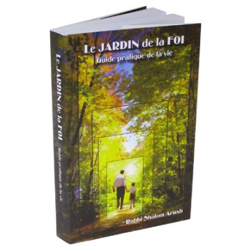 Le jardin de la foi - rav Shalom Arush