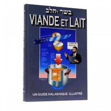Viande et Lait - Un guide Halakhique illustré