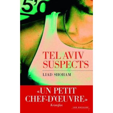 Liad Shalom - Tel Aviv suspects