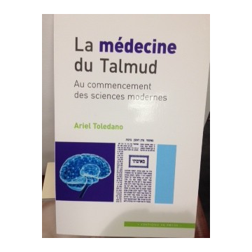 La médecine du talumd ArieL Toledano