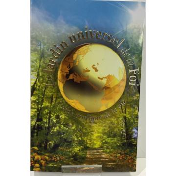 Le jardin universel de la foi