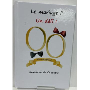 Le mariage ? un défi !!