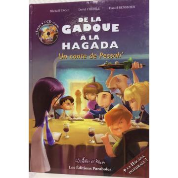 Hagadda de pessah- De la gadoue à la hagada- un conte de pessah +1 CD audio Michaël BROLL