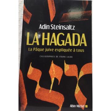Hagada -la pâque juive expliquée à tous- Adin Steinsaltz