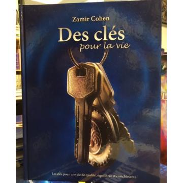 DES CLES POUR LA VIE -ZAMIR COHEN